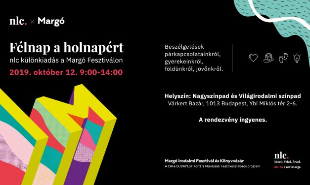 nlc is to attend Margó Festival, as well
