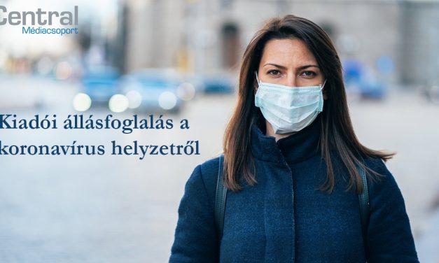 Central Médiacsoport állásfoglalása a koronavírus helyzettel kapcsolatban
